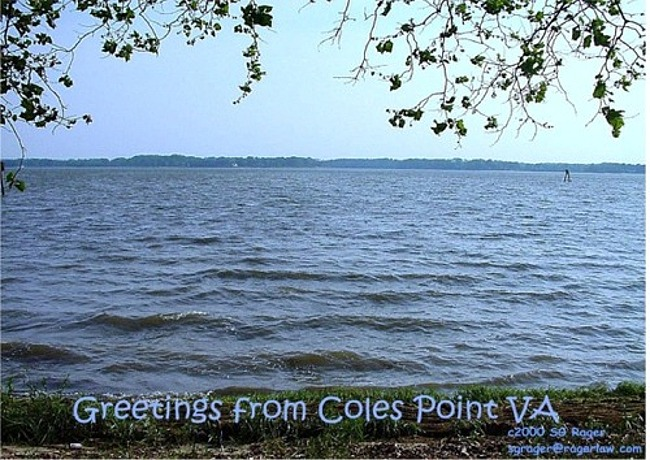Greetings from Coles Point, VA