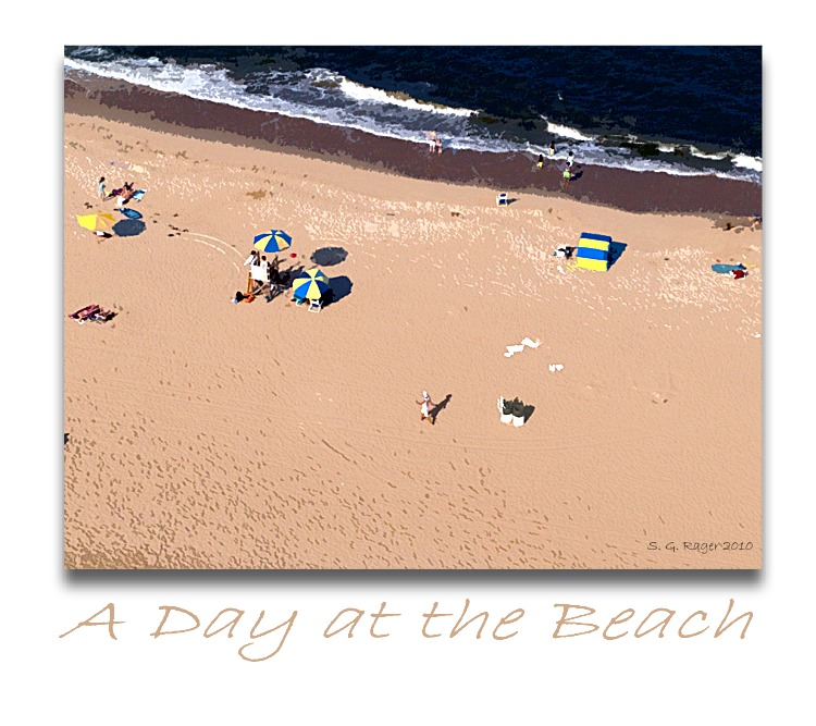 A Day at the Beach copyright 2010 S G Rager sgrager@ragerlaw.com