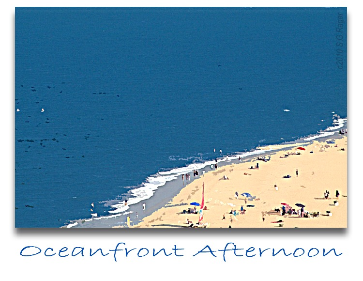 Oceanfront Afternoon copyright 2010 S G Rager sgrager@ragerlaw.com